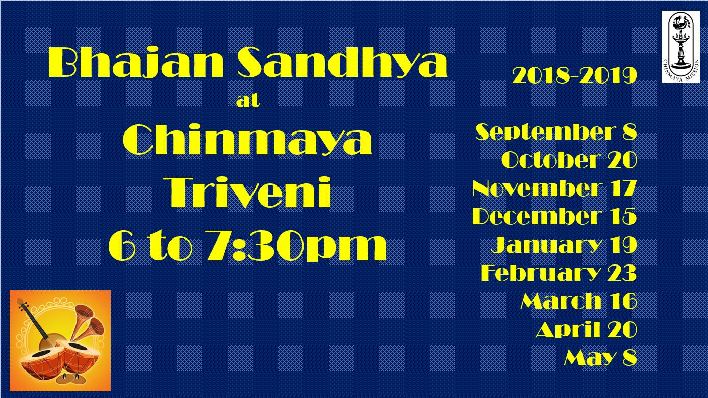 Bhajan Sandhyā '18-19 @ Chinmaya Triveni